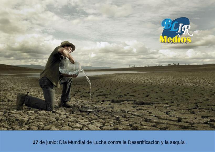 Día Mundial de Lucha contra la Desertificación 2