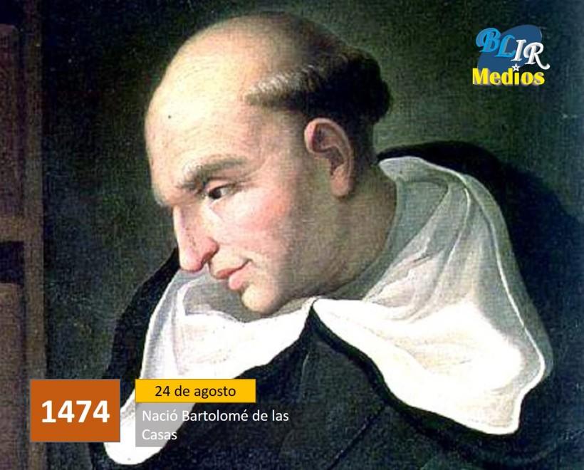 Nació Bartolomé de las Casas