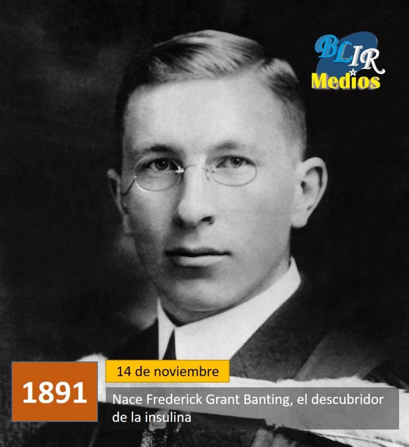 nace-frederick-grant-banting-el-descubridor-de-la-insulina